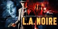 Rockstar اعلام کرد : LA Noire: Complete Edition هم اکنون با طعم DirectX 11