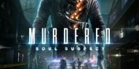 Murdered: Soul Suspect بر روی PS4 و Xbox One کاربر پسندانهتر خواهد بود