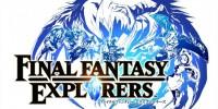 اسکرین شات های جدیدی از بازی Final Fantasy Explorers منتشر شد