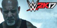 تماشا کنید: پیشفروش WWE 2K17 شامل دو نسخه از Bill Goldberg است