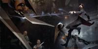 بازیگران Game of Thrones و Daredevil در Dishonored 2 صدا پیشگی میکنند