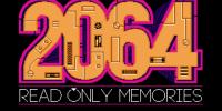 ۲۰۶۴: Read Only Memories تا تاریخ نامعلومی تاخیر خورد