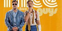 [سینماگیمفا]: بدترین کارآگاهان دنیا – بررسی فیلم The Nice Guys «آدمهای خوب»