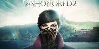 بروزرسان جدید بازی Dishonored 2 منتشر شد