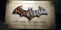 بازی Batman: Return to Arkham امروز برای کنسولهای نسل هشتم عرضه خواهد شد