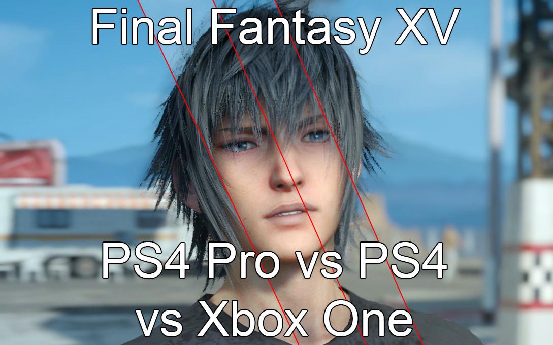 با مقایسه گرافیکی Final Fantasy XV بین کنسولهای نسل هشتم همراه باشید
