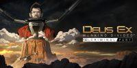 دومین محتوای الحاقی داستانی بازی Deus Ex: Mankind Divided در ماه آینده منتشر خواهد شد