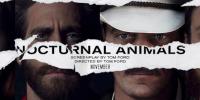 [سینماگیمفا]: انتقامِ هنرمندانه!| نقد و بررسی فیلم Nocturnal Animals