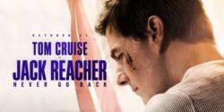 [سینماگیمفا]: این تامکروزِ ناموفق | نقد و بررسی فیلم Jack Reacher: Never Go Back