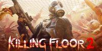 هم اکنون میتوانید بازی Killing Floor 2 را به صورت رایگان تجربه کنید