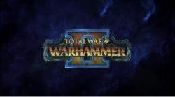 Gamescome 2017 | ویدیوی گیمپلی تازه از عنوان Total War: Warhammer 2 منتشر شد