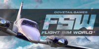 عنوان Flight Sim World در سرویس Early Access شبکه استیم منتشر شد + تریلر