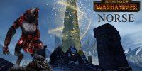 تماشا کنید: معرفی نژاد جدید بازی Total War: Warhammer با نام Norsca