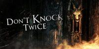 تماشا کنید: تاریخ انتشار بازی Don't Knock Twice مشخص شد