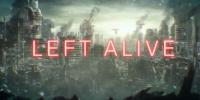 TGS 2017 | عنوان Left Alive توسط اسکوئر انیکس معرفی شد
