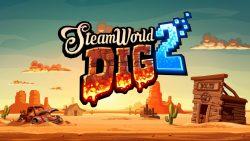 تاریخ عرضه SteamWorld Dig 2 برای پلیاستیشن 4 و پلیاستیشن ویتا مشخص شد