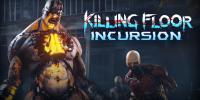 تاریخ انتشار نسخهی اچتیسی ویو Killing Floor: Incursion مشخص شد