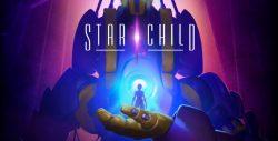 PGW 2017 | تماشا کنید: تریلر جدید عنوان واقعیت مجازی Star Child منتشر شد
