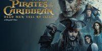 [سینماگیمفا]: نقد و بررسی فیلم Pirates of the Caribbean: Dead Men Tell No Tales