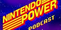 بازگشت مجله Nintendo Power در قالب یک سری پادکست
