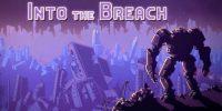 تاریخ انتشار بازی Into the Breach اعلام شد