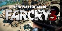 ویدئوی گیم پلی FarCry 3 از کجا آمد ؟ + اطلاعات و تصاویرجدید از بازی