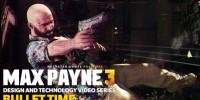 نمایش جدید Bullet Time در MaxPayne3