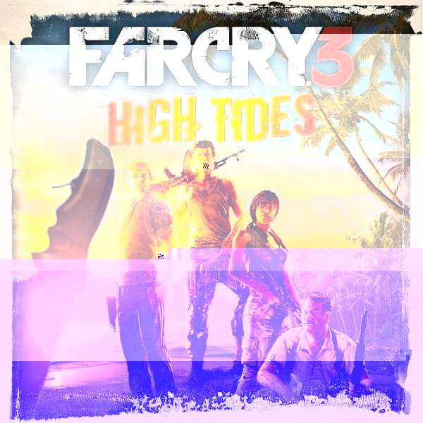 farcry 3 high tides how to play