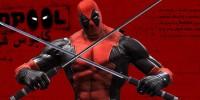 کابوس قهرمانان   پیش نمایش Deadpool