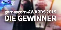 برندگان جوایز Gamescom 2015 اعلام شدند