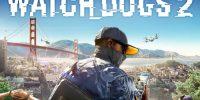 یوبیسافت درمورد فروش کمتر Watch_Dogs 2 نسبت به نسخه قبلی خود میگوید