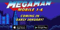 نسخههای ۱ تا ۶ سری Mega Man در ماه ژانویه به گوشیهای هوشمند راه مییابند