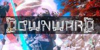 دموی جدیدی برای بازی Downward منتشر شده است