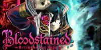 E3 2017 | تصاویر جدیدی از Bloodstained: Ritual of The Night منتشر شدند