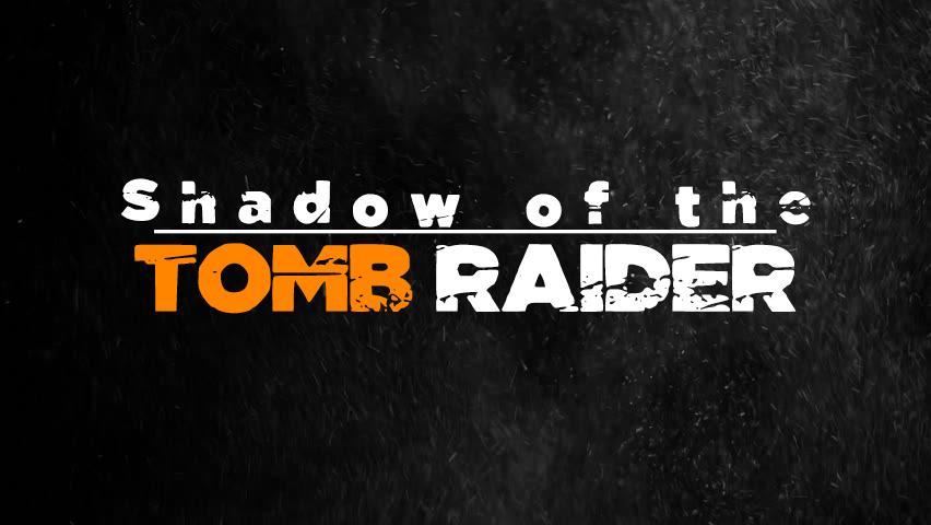 اطلاعات بسیاری از بازی Shadow of the Tomb Raider منتشر شد