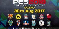 تاریخ انتشار نسخه دمو بازی PES 2018 اعلام شد