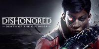 تماشا کنید: ویدئویی جدید از گیم پلی عنوان Dishonored: Death Of The Outsider منتشر شد