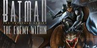 تاریخ انتشار نسخه نینتندو سوییچ Batman: The Enemy Within اعلام شد