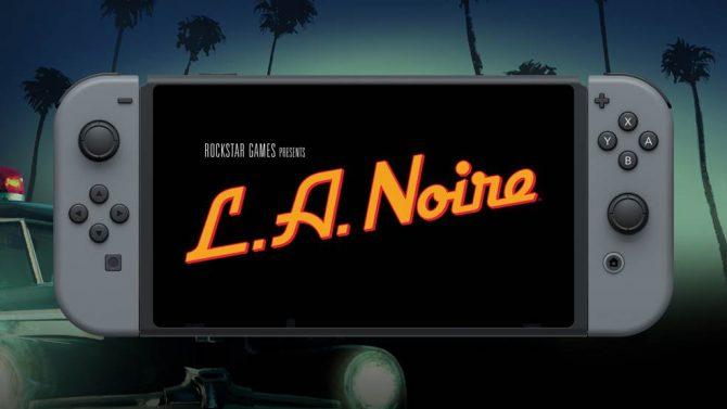 تماشا کنید: تریلر جدید L.A. Noire برروی نسخهی نینتندو سوئیچ تمرکز دارد