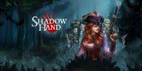 تماشا کنید: تریلر جدید عنوان ShadowHand منتشر شد