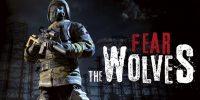 عنوان Fear the Wolves معرفی شد