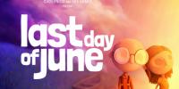 تریلر هنگام انتشار نسخه نینتندو سوییچ عنوان Last Day of June منتشر شد