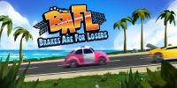 تاریخ انتشار نسخه سوییچ BAFL – Brakes Are For Losers مشخص شد + تریلری جدید