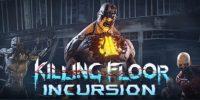 تاریخ انتشار نسخهی پلیاستیشن ویآر Killing Floor: Incursion مشخص شد