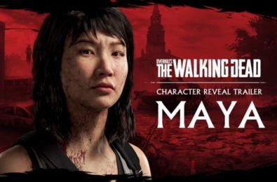 تریلر جدید بازی Overkill's The Walking Dead با محوریت معرفی شخصیت Maya منتشر شد
