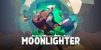 عنوان Moonlighter منتشر شد + تریلر زمان انتشار