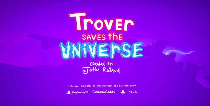 E3 2018 | عنوان Trover Saves the Universe برای پلیاستیشن ۴ و وی آر معرفی شد
