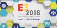 E3 2018 | دانلود کامل تمامی کنفرانسها – زیرنویس کنفرانس نینتندو اضافه شد