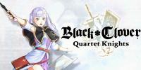 تریلر جدید Black Clover: Quartet Knights به معرفی شخصیت Noelle Silva میپردازد