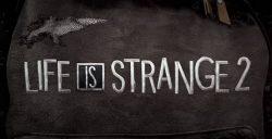 اولین تریلر از بازی Life is Strange 2 منتشر شد